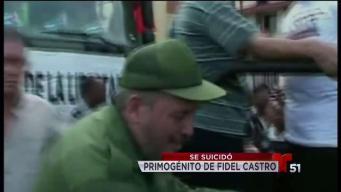 Hijo mayor de Fidel Castro se quita la vida