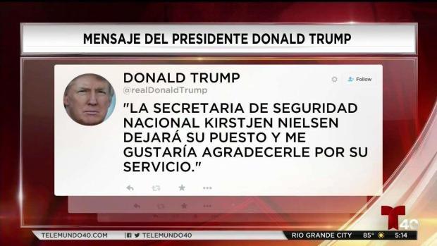 [TLMD - Denver] Trump confirma que Nielsen deja puesto en Seguridad Nacional