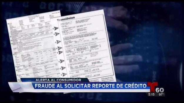 Alerta al consumidor: fraude al solicitar reporte de crédito