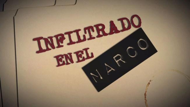 Parte III: Infiltrado en el narco